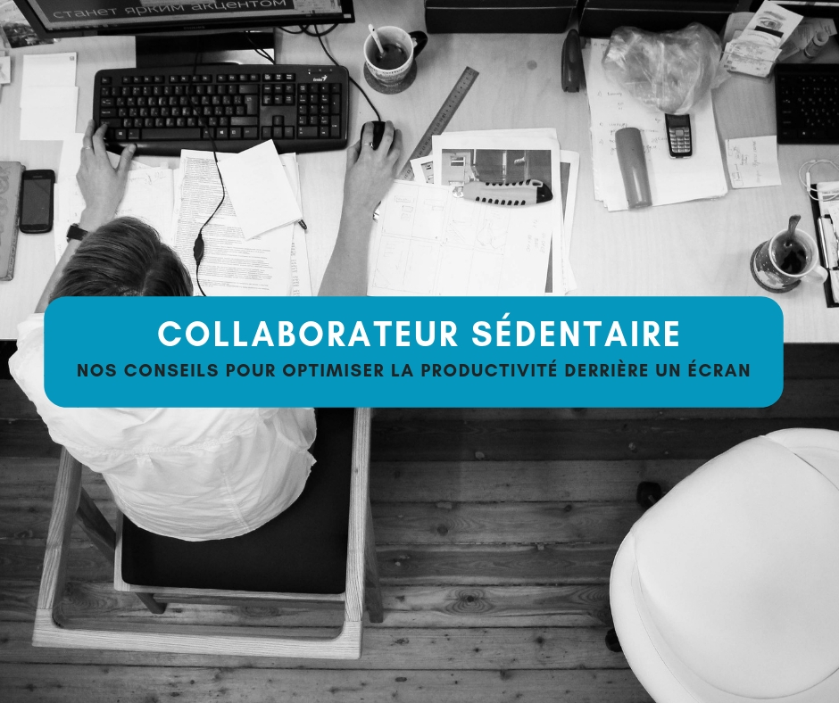 collaborateur sedentaire